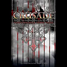 Crusade (       UNABRIDGED) by Nancy Holder, Debbie Viguie Narrated by Nicola Barber