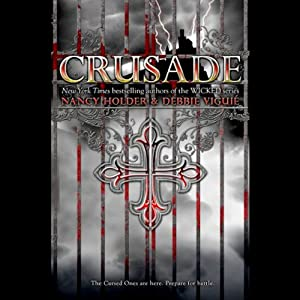 Crusade: Crusade Trilogy, Book 1 | [Nancy Holder, Debbie Viguie]