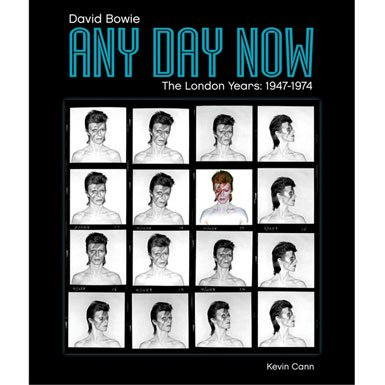 Any Day Now: David Bowie The London Years (1947-1974) (Paperback)