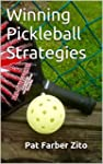Winning Pickleball Strategies