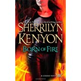 "Born of Fire (League Novel)von ""Sherrilyn Kenyon"""