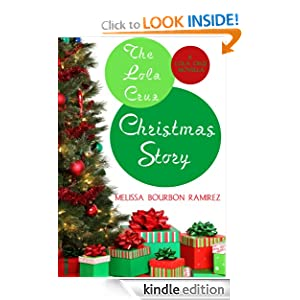 The Lola Cruz Christmas Story, A Prequel (Lola Cruz Mysteries) Misa Ramirez and AJ Ramirez
