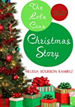 The Lola Cruz Christmas Story