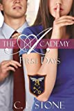 The Academy - First Days (Year One, Book Two) (The Academy Series)