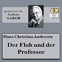 Der Floh und der Professor Hörbuch von Hans Christian Andersen Gesprochen von: Karlheinz Gabor