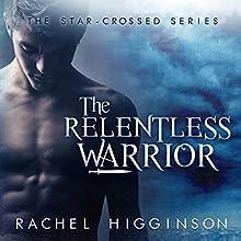 The Relentless Warrior Audiobook by Rachel Higginson Narrated by Alex Bloch, Bailey Carr
