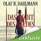 Das Recht des Geldes Hörbuch von Olaf R. Dahlmann Gesprochen von: Elisabeth Günther