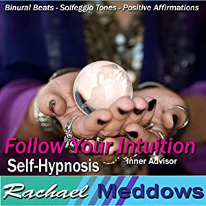 Follow Your Intuition Hypnosis Speech