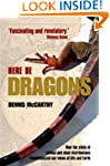 Here Be Dragons: How the study of ani...