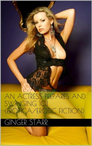 An Actress Prepares and Swinging 101 PDF