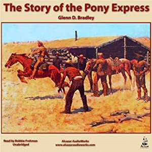 The Story of the Pony Express Audiobook