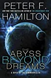 The Abyss Beyond Dreams: A Novel of the Commonwealth (Commonwealth: Chronicle of the Fallers)