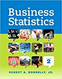 img - for Business Statistics Student Value Edition Plus NEW MyStatLab with Pearson eText -- Access Card Package (2nd Edition) book / textbook / text book