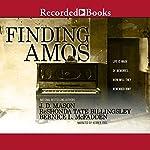 Finding Amos | J. D. Mason,ReShonda Tate Billingsley,Bernice L. McFadden