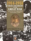 1914-1918 Voices and Images of the Great War (0140146741) by MacDonald, Lyn