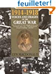 1914-1918 Voices & Images of the Grea...