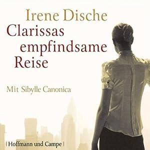 Clarissas empfindsame Reise Hörbuch