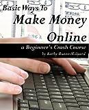 Basic Ways to Make Money Online