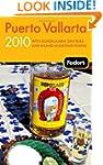 Fodor's Puerto Vallarta 2010: With Gu...