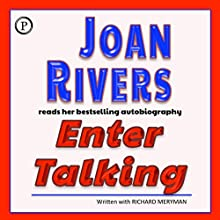 Enter Talking (       ABRIDGED) by Joan Rivers Narrated by Joan Rivers