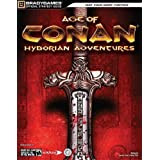 Age of Conan: Hyborian Adventures Official Strategy Guide (Official Strategy Guides)by Official Strategy Gu