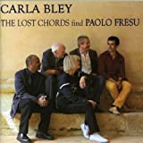 The Lost Chords Find Paolo Fresudi CARLA BLEY