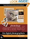 The Photoshop Elements 5 Book for Dig...