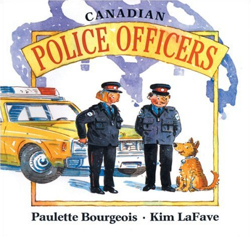 Canadian Police Officers (In My Neighbourhood)