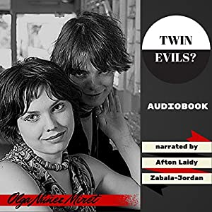 Twin Evils? Audiobook