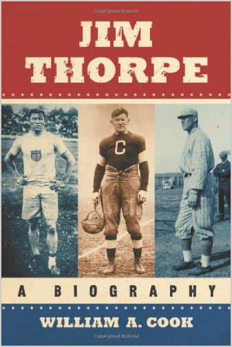 Jim Thorpe : A Biography