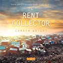 The Rent Collector (       UNABRIDGED) by Camron Wright Narrated by Diane Dabczynski