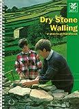 Dry Stone Walling: A Practical Handbook