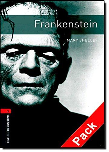 Oxford Bookworms Library: Oxford BookwormsL 3 Frankenstein cd Pack ED 08: 1000 Headwords