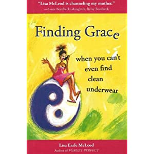 Finding Grace When You Can't Even Find Clean Underwear