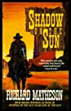 Shadow On The Sun (0425144615) by Matheson, Richard