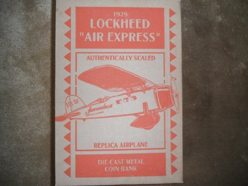 "Ertle 1929 Lockheed Replica ""Air Express "" Coin Bank"