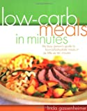 img - for Low-Carb Meals in Minutes book / textbook / text book