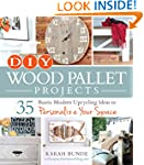 DIY Wood Pallet Projects: 35 Rustic M...