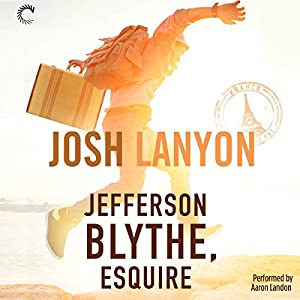 Jefferson Blythe, Esquire Audiobook