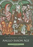 Manuscripts from the Anglo-Saxon Age (0712306803) by Brown, Michelle P.