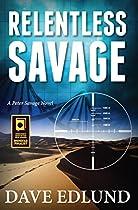 Relentless Savage: A Peter Savage Novel
