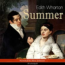 Summer Audiobook by Edith Wharton Narrated by Alice Johnson