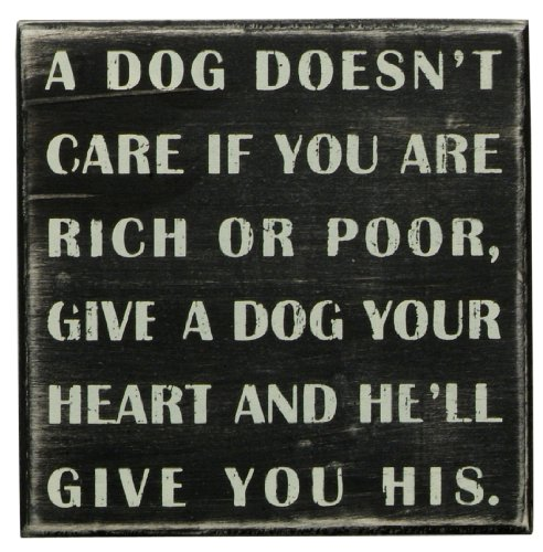 Primitives By Kathy Box Sign, A Dog Doesn't Care