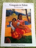 Gauguin in Tahiti: The First Journey : Paintings 1891-1893 (0393308952) by Gauguin, Paul