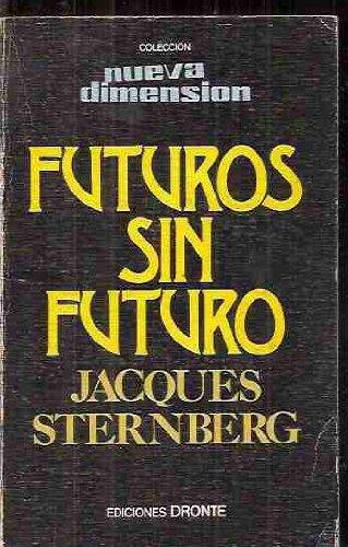 Futuros Sin Futuro