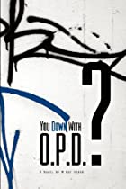You down with O.P.D.? Organization, Planning and Disciplined