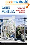Wohnkomplex: Warum wir andere H�user...