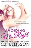 img - for Avoiding Mr. Right (Walk on the Wild Side) (Volume 2) book / textbook / text book