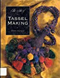 img - for The Art of Tassel Making by Susan Dickens (1994-11-01) book / textbook / text book