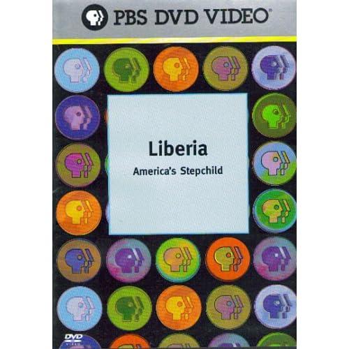 .com: Liberia: America's Stepchild (PBS DVD Video): Nancee Oku Bright